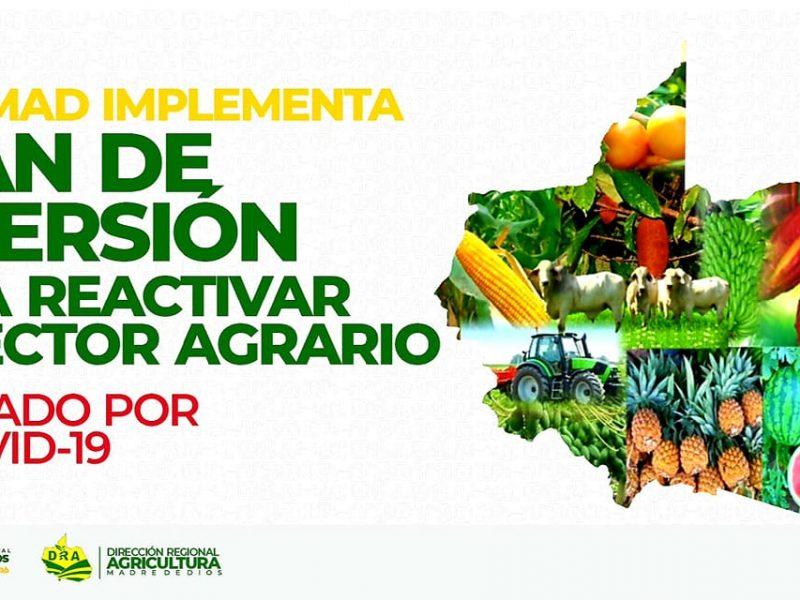 GOREMAD IMPLEMENTA PLAN DE INVERSIÓN PARA REACTIVAR EL SECTOR AGRARIO AFECTADO POR EL COVID-19.